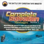 Complete Salvation Messages Series by Dr. D.K Olukoya Sermons